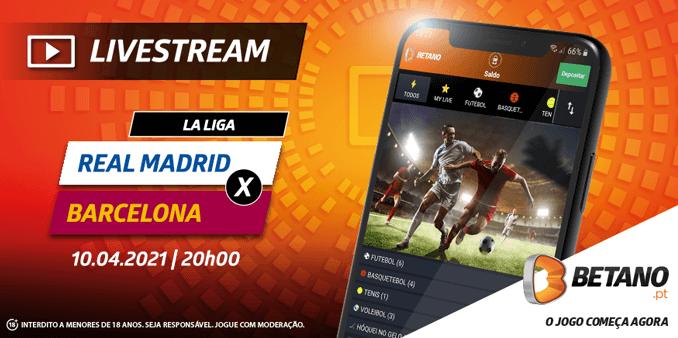Real Madrid – Barcelona com Live Stream e Super Odds